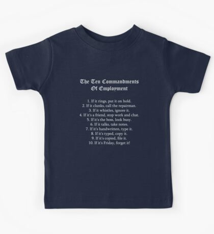The Ten Commandments Of Employment (White) Kids Tee