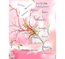 TREE OF LIFE..dedicated to breast and other cancer research Photographic Print