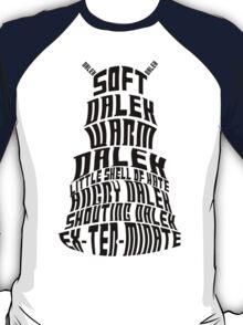 Soft Dalek, Warm Dalek T-Shirt