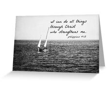 Philippians 4:13 All Things Greeting Card