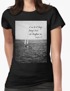 Philippians 4:13 All Things Womens Fitted T-Shirt