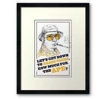FEAR AND LOATHING IN LAS VEGAS- HUNTER S. THOMPSON Framed Print