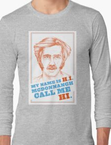 RAISING ARIZONA - H.I. McDonnangh Long Sleeve T-Shirt