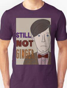 Still Not Ginger Unisex T-Shirt