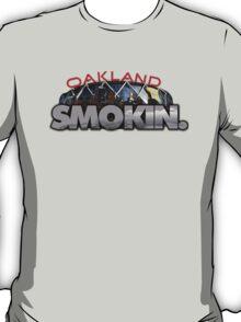 Oakland Smokin. T-Shirt