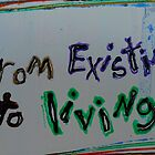 from existing to living by songsforseba