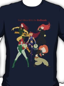 Don't Mess With the Redheads T-Shirt