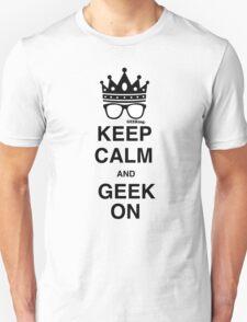 Keep Calm…GEEK On T-Shirt