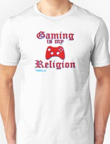 Gaming Is My Religion T-Shirt