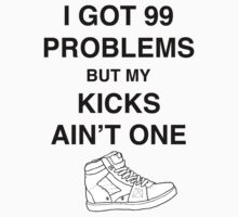 99 Problems by THEREAL Clothing Co.