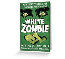 white zombie Greeting Card