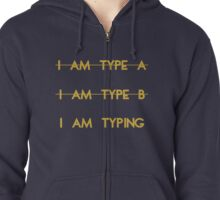 My personality type Zipped Hoodie