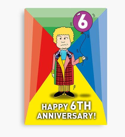 A Sixth Doctor Who themed Anniversary Card Canvas Print