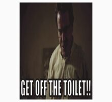Get Off The Toilet (Breaking Bad)  by badragna