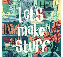 Let's Make Stuff by Pam Wishbow