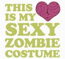 This Is My Sexy Zombie Costume by Look Human