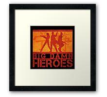Big Damn Heroes Framed Print