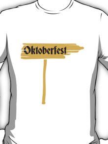 Oktoberfest Sign T-Shirt