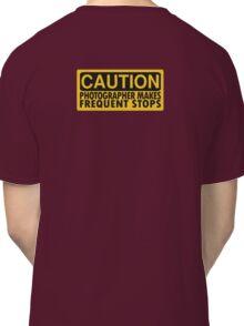 Caution, photographer on duty Classic T-Shirt