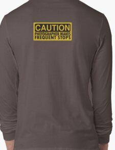 Caution, photographer on duty Long Sleeve T-Shirt