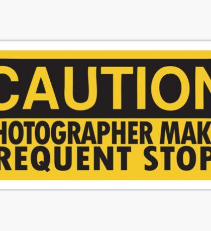 Caution, photographer on duty Sticker