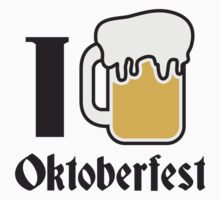 I Love Oktoberfest Beer by Style-O-Mat