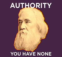 Lysander Spooner No Authority Unisex T-Shirt