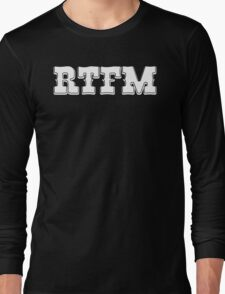 RTFM - Western Style White Font Design for Coomputer Geeks Long Sleeve T-Shirt