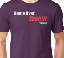 Game Over Yeah!!! Unisex T-Shirt