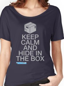 Keep Calm And Hide In The Box Women's Relaxed Fit T-Shirt