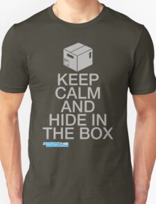 Keep Calm And Hide In The Box T-Shirt