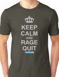 Keep Calm And rage quit Unisex T-Shirt