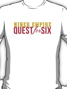 Quest for Six T-Shirt