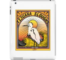 TIYUANA SLOUGHS iPad Case/Skin