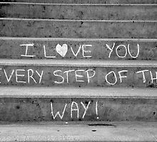 I Love You Every Step of the Way by Brian Chase