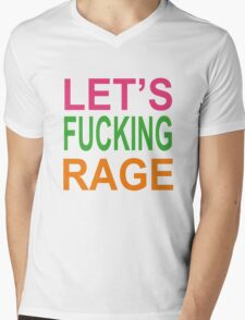 Let's Fucking Rage T-Shirts & Hoodies Mens V-Neck T-Shirt