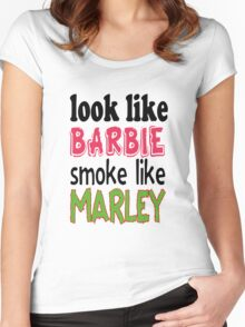 Look Like Barbie smoke Like Marley Women's Fitted Scoop T-Shirt