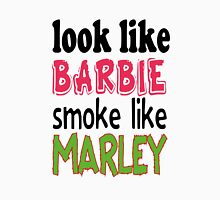 Look Like Barbie smoke Like Marley Womens Fitted T-Shirt