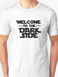 Welcome Dark Side T-Shirt
