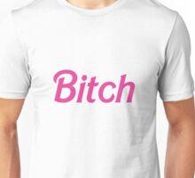 """It's Barbie """"B*tch"""" T-Shirt  Unisex T-Shirt"""