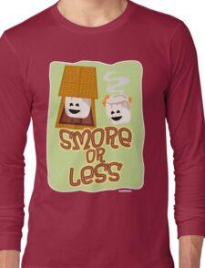 Smore or Less Long Sleeve T-Shirt