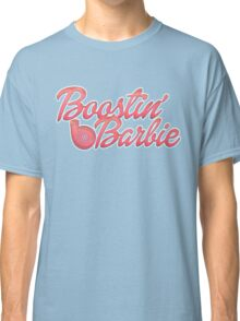 Boostin' Barbie Classic T-Shirt