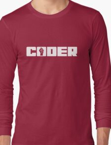 Coder - White Text for People who Write Code Long Sleeve T-Shirt
