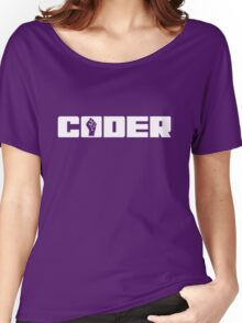 Coder - White Text for People who Write Code Women's Relaxed Fit T-Shirt