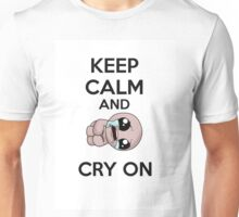 keep calm and cry on Unisex T-Shirt