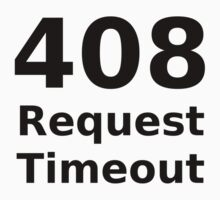 408 Request Timeout - HTTP Status Code Design Kids Tee