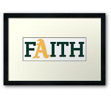 Oakland A's Faith Framed Print