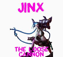 Jinx, The loose cannon Unisex T-Shirt