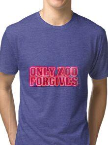 Only Zod Forgives Tri-blend T-Shirt