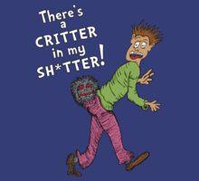 Critter in my Sh*tter (Censored) by jarhumor